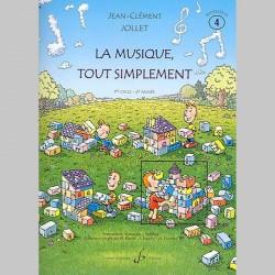 Jollet: La Musique Tout Simplement Volume 4 Professeur - Partitions