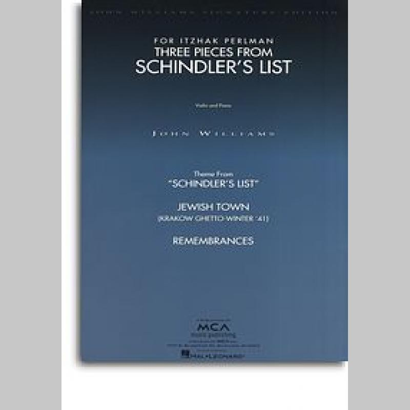 John Williams: Three Pieces From Schindler's List (Violin