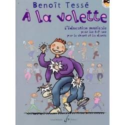 Benoît Tessé : À la volette AVEC CD Éveil - Formation musicale