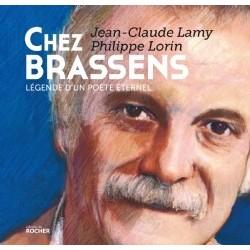 Chez Brassens Légende d'un poète éternel Jean-Claude Lamy Philippe Lorin (Illustrateur)