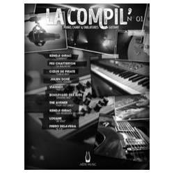 LA COMPIL N°01 Auteurs Divers Partition - Piano Chant Guitare avec Tablatures