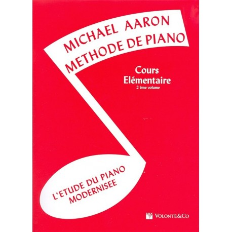 Michael Aaron: Méthode De Piano Volume 2 (Edition Française) - Partitions