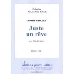 Jérôme Naulais Juste un Rêve Partition Flûte et Piano