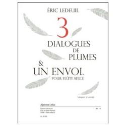 Eric Ledeuil Trois dialogues de plumes & un envol Partition Flûte seule