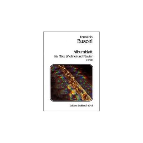 Ferruccio Busoni Albumblatt en Mi mineur Flute (ou Violon) et PIano