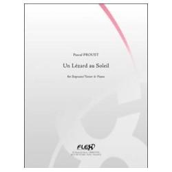 Pascal Proust Un Lézard au Soleil Partition Saxophone Ténor (ou Soprano) et Piano