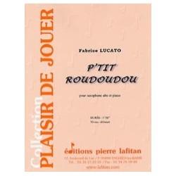 Fabrice Lucato P'tit roudoudou Partition - Saxophone alto et piano