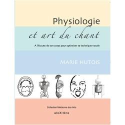 HUTOIS PHYSIOLOGIE ET ART DU CHANT