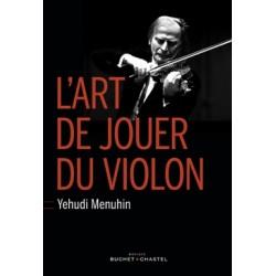 YEHUDI MENUHIN L ART DE JOUER DU VIOLON