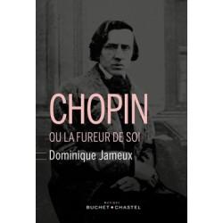 CHOPIN FUREUR EN SOI