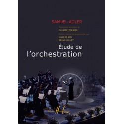 ADLER SAMUEL ETUDE DE L ORCHESTRATION