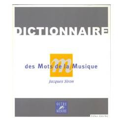 DICTIONNAIRE DES MOTS DE LA MUSIQUE NOUVELLE EDITION J.SIRON
