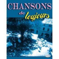 CHANSONS DE TOUJOURS