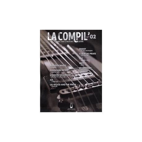 LA COMPIL N°02 Auteurs Divers Partition - Piano Chant Guitare avec Tablatures