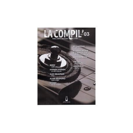 LA COMPIL N°03 Auteurs Divers Partition - Piano Chant Guitare avec Tablatures