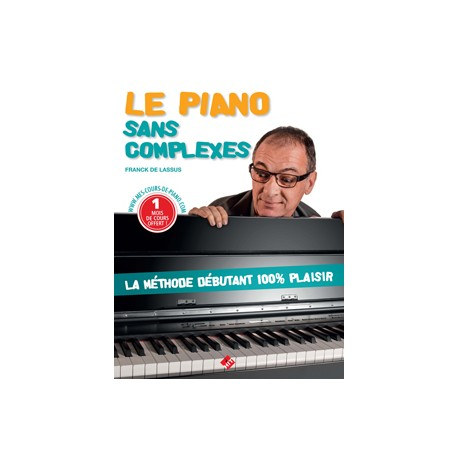 LE PIANO SANS COMPLEXE F.DE LASSUS