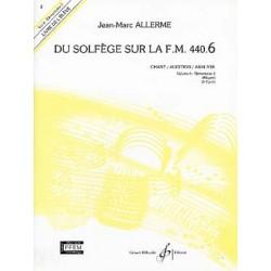 Allerme Du Solfege Sur La FM 440.6 - Chant/Audition/Analyse - Eleve - Partitions