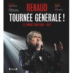 RENAUD TOURNEE GENERALE ! LE PHENIX TOUR 2016-2017