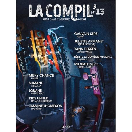 LA COMPIL 13 Auteurs Divers Partition - Piano Chant Guitare avec Tablatures
