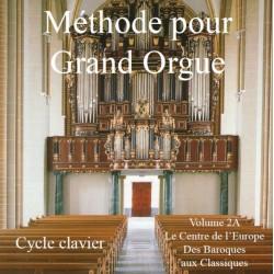 BETREMIEUX MAYEUR Methode pour grand orgue – volume 2A (Cycle clavier)