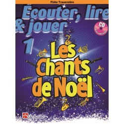 Écouter, lire & jouer 1 - Les Chants de Noël flute traversiere