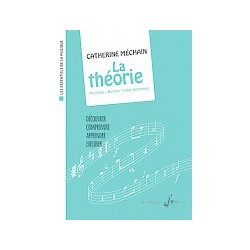 Les essentiels de la musique Catherine Méchain - La théorie