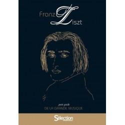 LISZT PETIT GUIDE DE LA GRANDE MUSIQUE - LIVRE +CD
