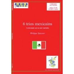 6 TRIOS MEXICAINS PHILIPPE SPIESSER