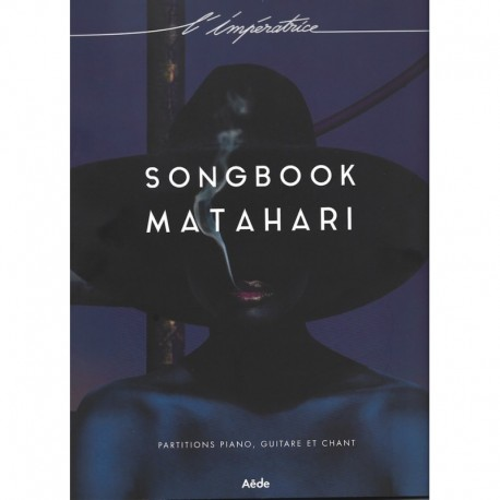 L'IMPÉRATRICE MATAHARI PIANO CHANT GUITARE