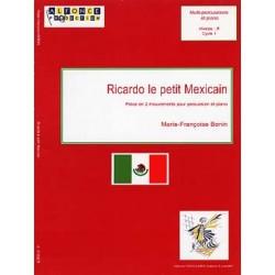 BONIN Marie-Françoise Ricardo le petit Mexicain (percussion et piano)