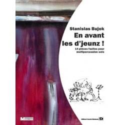 BUJOK Stanislas En avant les d'jeunz ! 14 pièces faciles pour multipercussion solo (sans piano)