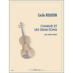 ROUDON Cécile Charlie et les demi-tons Violon et piano