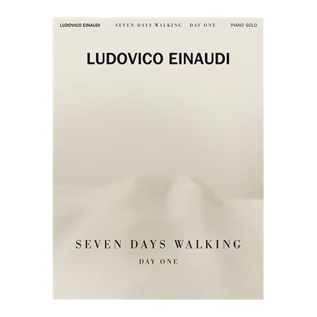 Seven Days Walking Day One for Piano solo Ludovico Einaudi