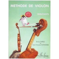Bruno GARLEJ et Jean-François GONZALES Méthode de Violon Débutants Débutants, Volume 1