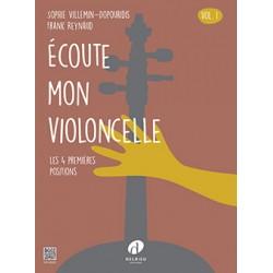 REYNAUD Frank / VILLEMIN-DOPOURIDIS Sylvie Ecoute mon violoncelle Vol.1