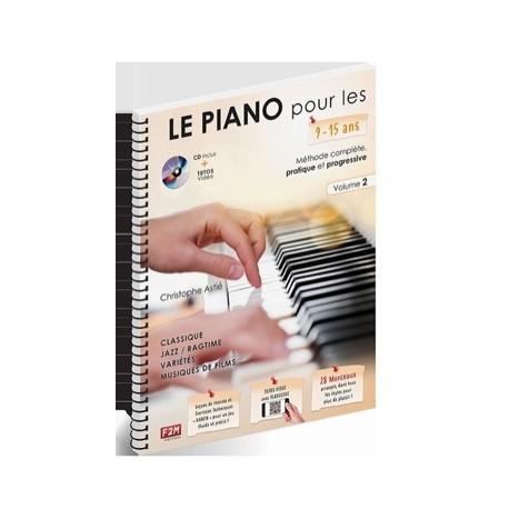 Christophe Astié Le PIANO pour les 9-15 ans... - Volume 2