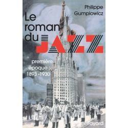 Le Roman du jazz Philippe Gumplowicz
