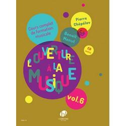 CHEPELOV Pierre / MENUT Benoît L'ouverture à la musique Vol.6