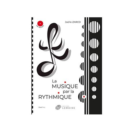 ZARCO Joëlle La Musique par la rythmique