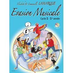 LAMARQUE Elisabeth / LAMARQUE Emmanuelle Evasion musicale Cycle 1 (1re année)