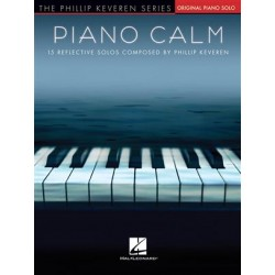 PIANO CALM 15 REFLECTIVE SOLOS BY PHILLIP KEVEREN