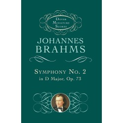 Brahms: Symphony No.2 In D Major Op.73 (Dover Miniature Score)~ Partitions Miniature (Orchestre)