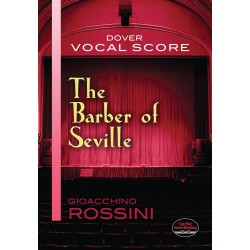 Rossini: Il Barbiere Di Siviglia (Vocal Score) - Dover Edition~ Partitions Vocale (Opéra)