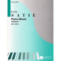 SATIE : MUSIQUE POUR PIANO VOL. 1 Piano