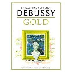 Debussy : The Easy Piano Collection: Debussy Gold~ Album Instrumental (Piano Solo)