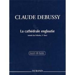 DEBUSSY La Cathédrale Engloutie