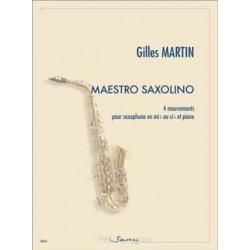 Gilles Martin Maestro saxolino - 4 Mouvements