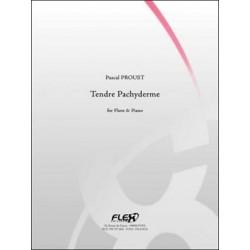 Pascal Proust Tendre Pachyderme Partition - Flûte et Piano