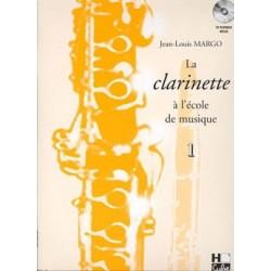 Jean-Louis Margo La Clarinette à L'école de Musique Volume 1
