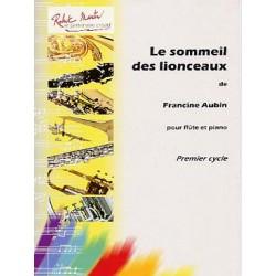 FRANCINE AUBIN : LE SOMMEIL DES LIONCEAUX